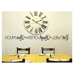 Eat Well, Laugh Often, Love Much Vinyl Lettering Wall Decal