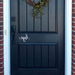 Front Door Porch Wall Decal BYE Sticker Decoration Greetings