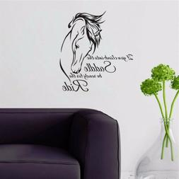 Horse Wall Decal Vinyl Stickers Quote Saddle Ride Living Roo
