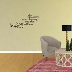 When Life Gives You More Than You Can Stand Kneel Wall Decal